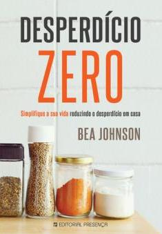 Desperdício Zero - Bea Johnson
