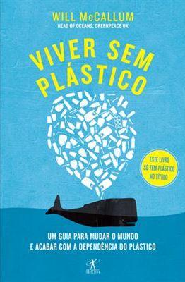 Viver Sem Plástico Will McCallum